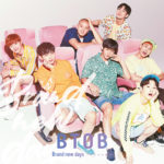 BTOB「Brand new days ~どんな未来を~」