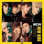 iKON「NEW KIDS:BEGIN」