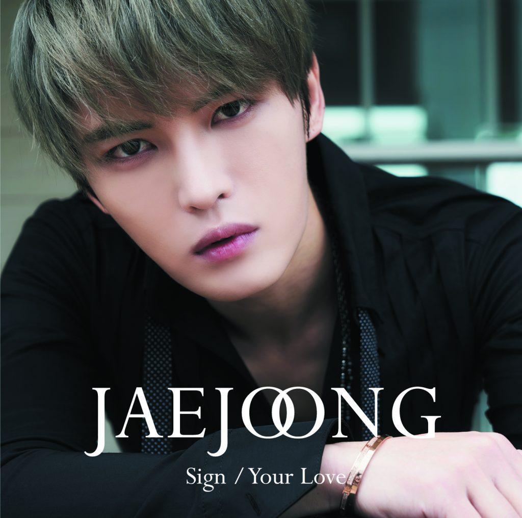 ジェジュン「Sign / Your Love」