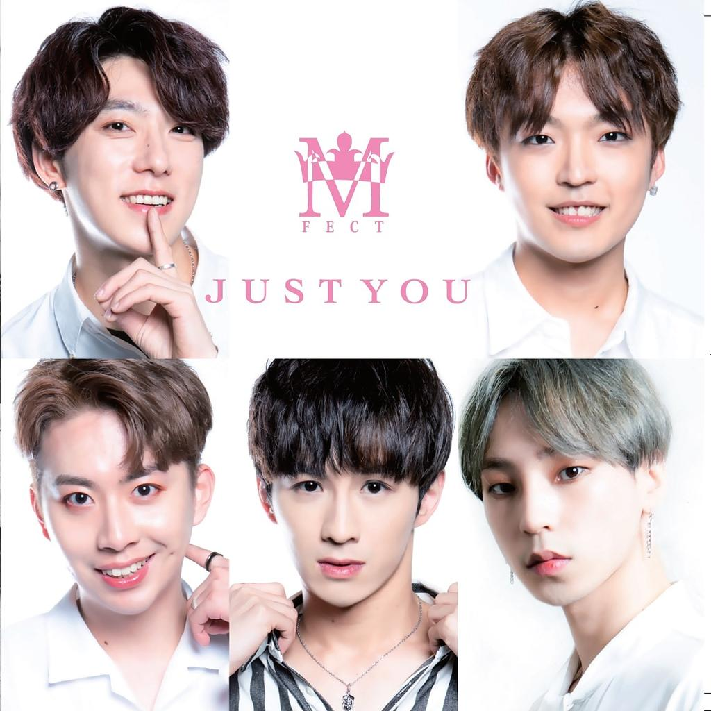 M.FECT「JUST YOU」