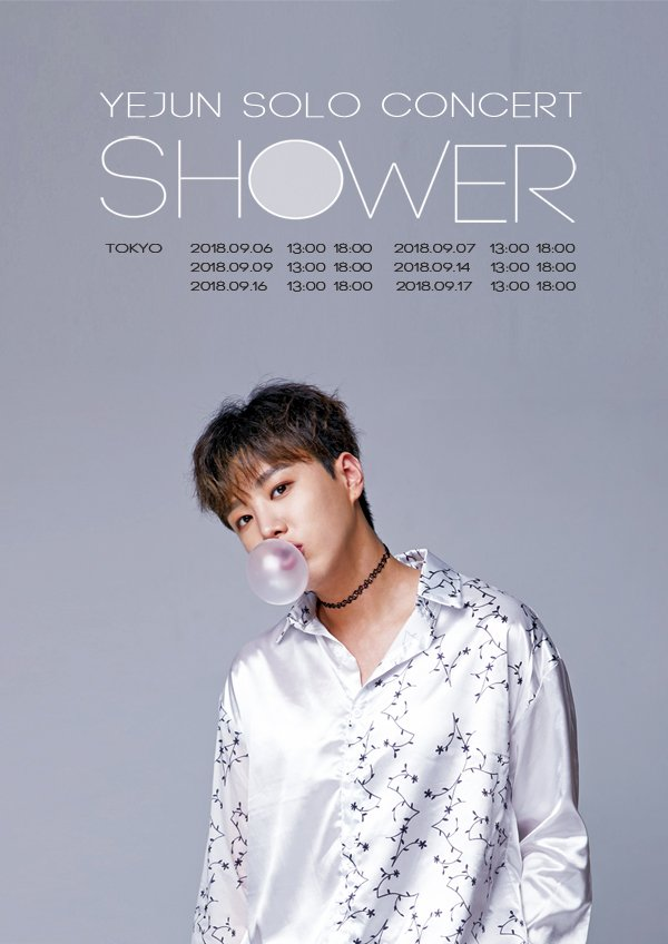 「YEJUN SOLO CONCERT -SHOWER-」