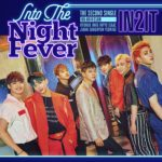 IN2IT「Into The Night Fever」