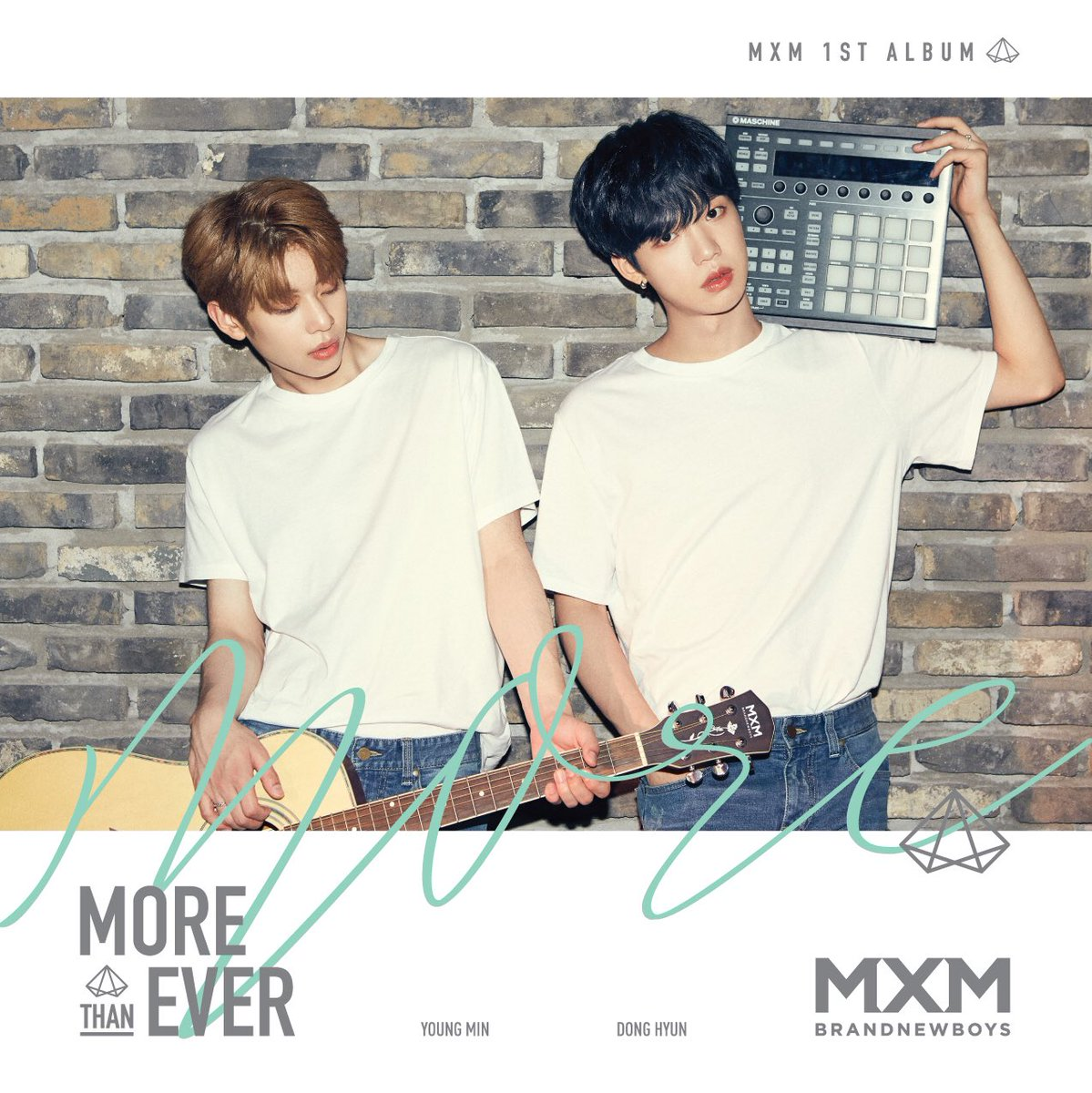 MXM「MORE THAN EVER」