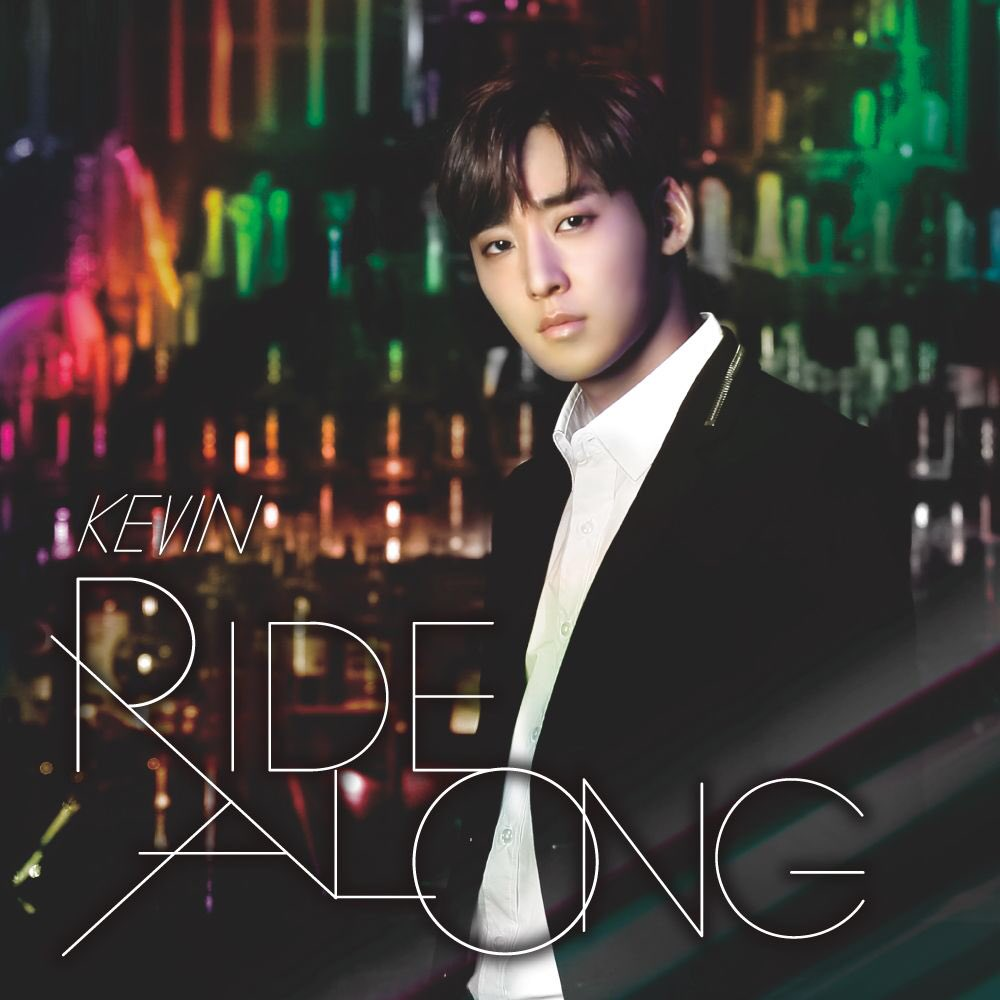KEVIN「RIDE ALONG」