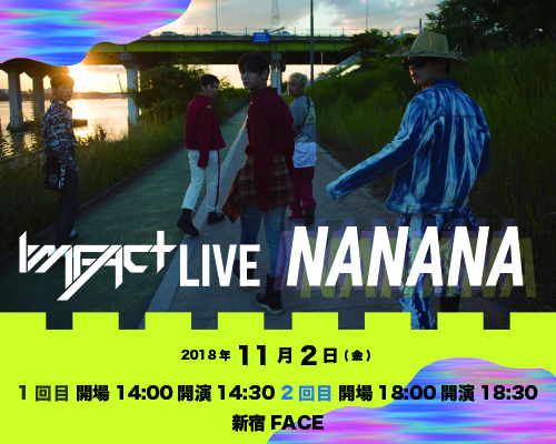 「IMFACT LIVE NANANA」