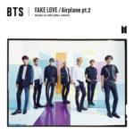 BTS「FAKE LOVE/Airplane pt.2」
