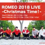 ROMEO 2018 LIVE -Christmas Time!-