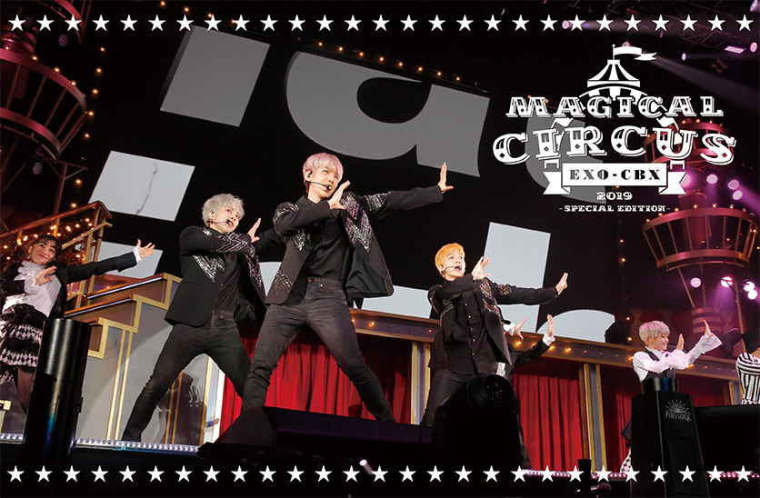 "EXO-CBX ""MAGICAL CIRCUS"" 2019 -Special Edition-"