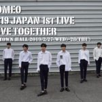 ROMEO 2019 JAPAN 1st LIVE LOVE TOGETHER
