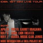 「IDEA 1st MINI LIVE TOUR ~Stand Alone Complex~」