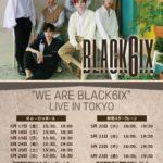 "BLACK6IX「""WE ARE BLACK6IX"" LIVE IN TOKYO」"