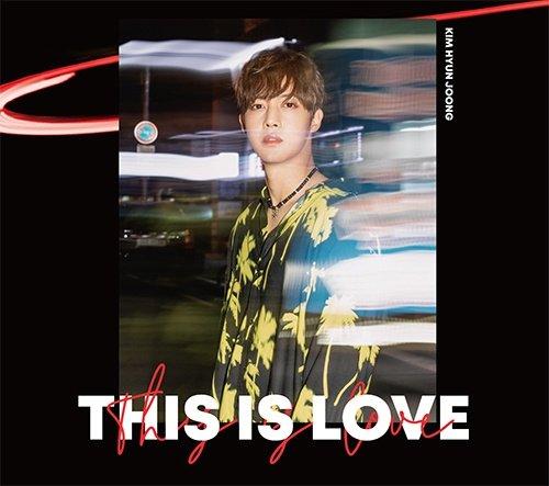 キム・ヒョンジュン「THIS IS LOVE」