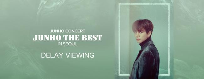2PM JUNHO SOLO CONCERT ディレイビューイング