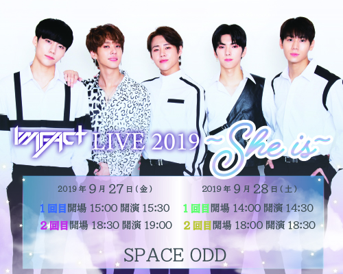 IMFACT LIVE 2019~She is~