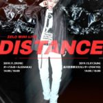 ZELO MINI LIVE 'DISTANCE'
