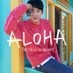 ALOHA TAECYEON in HAWAII