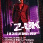 Z-UK 2020 LIVE TOUR in JAPAN