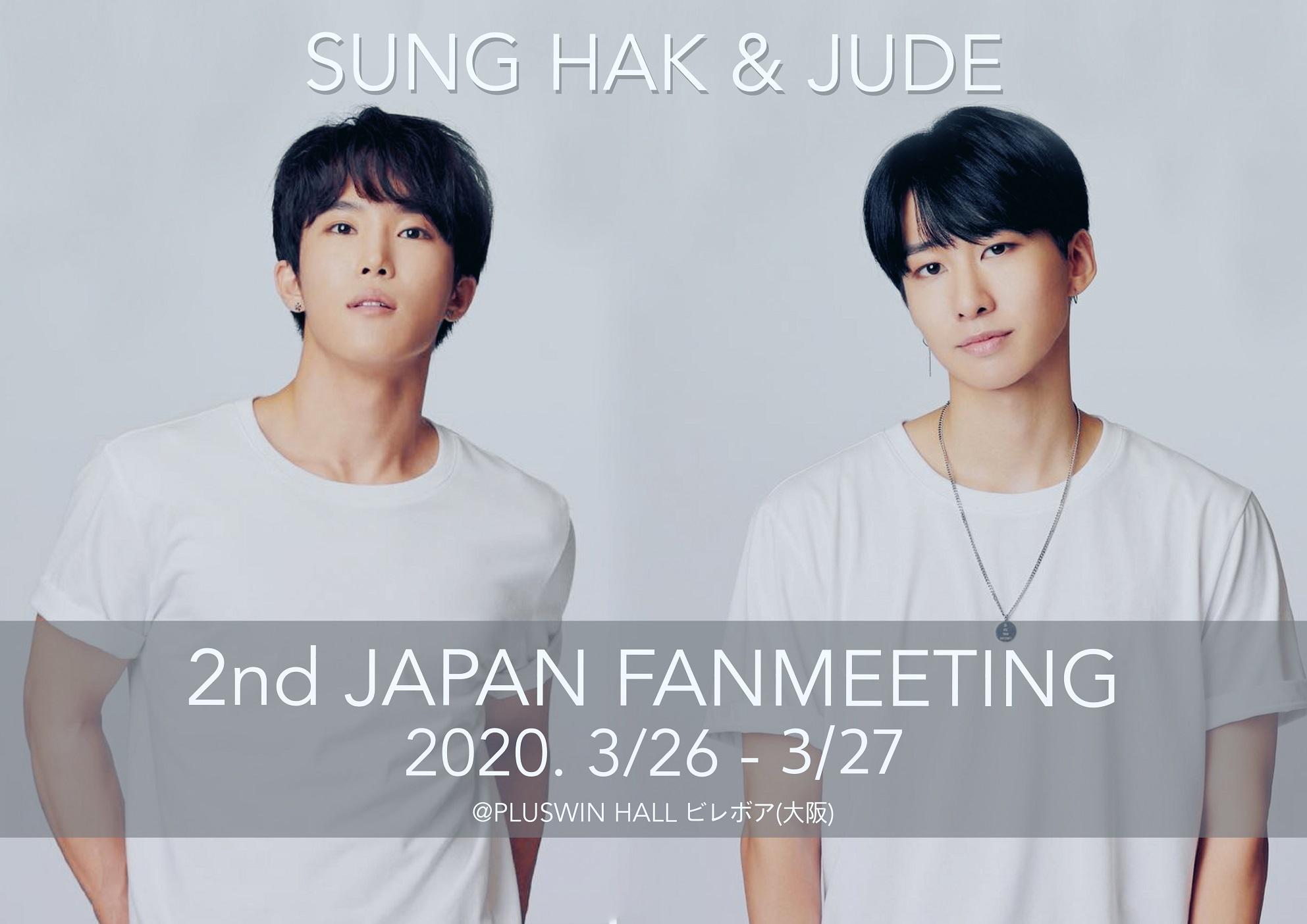 SUNG HAK & JUDE – 2nd Japan Fanmeeting