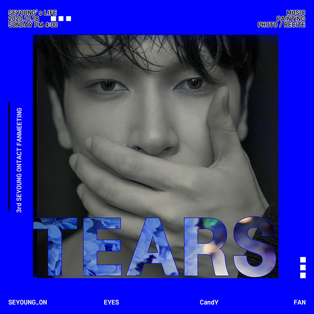 SEYOUNG ONTACT FANMEETING 「TEARS」
