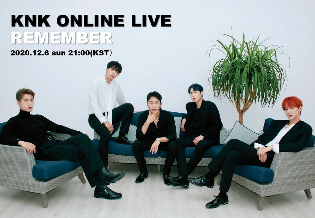 "KNK ONLINE LIVE ""REMEMBER"""