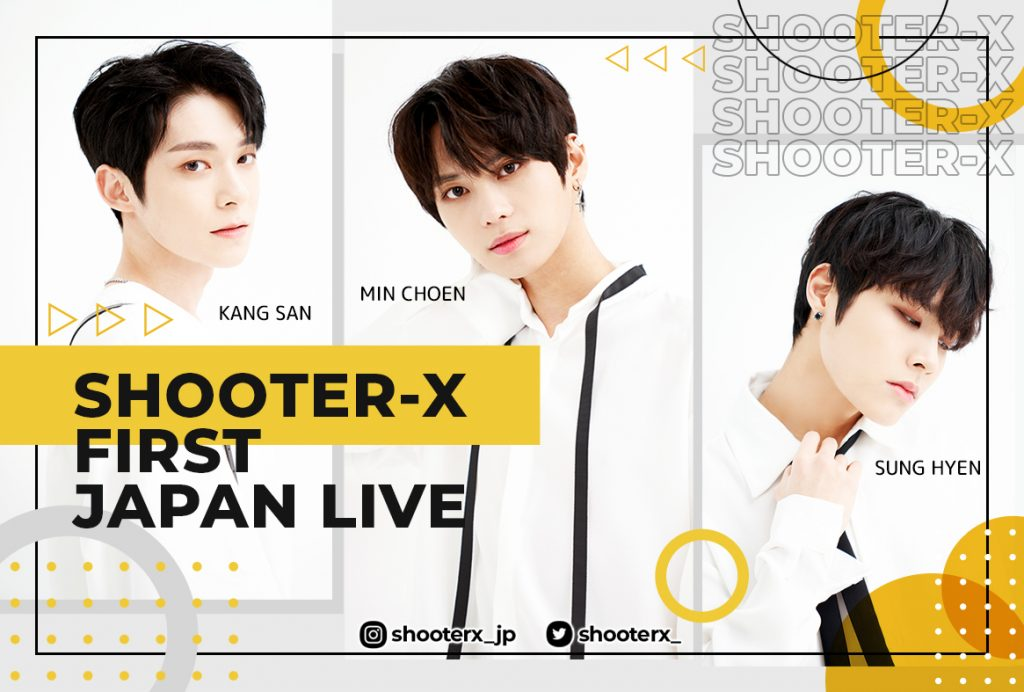 SHOOTER-X FIRST JAPAN LIVE 2020