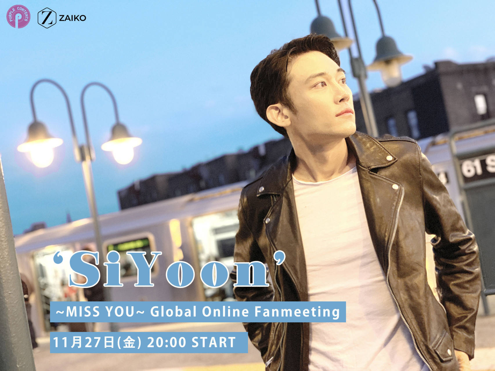 """Si Yoon """"Miss You"""" Global Online Fanmeeting"""