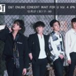 D&T Online Concert Wait For U vol.4