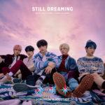 TOMORROW X TOGETHER日本1stアルバム『STILL DREAMING』