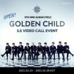 GOLDEN CHILD 5th Mini Album [YES.] 1:1 VIDEO CALL EVENT