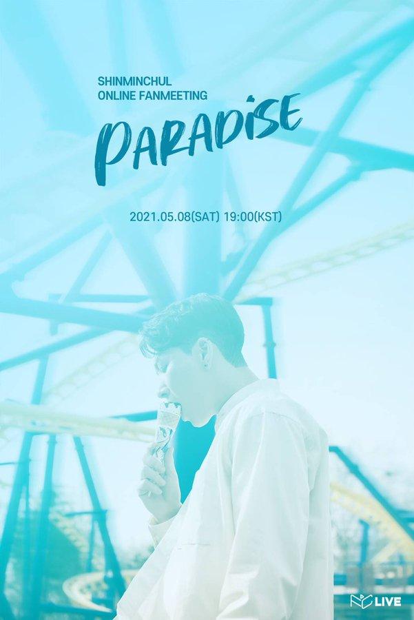 "SHINMINCHUL ONLINE FANMEETING ""PARADISE"""