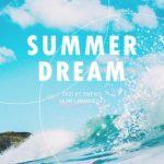 "BF ONLINE LIVE & TALK EVENT ""SUMMER DREAM "" [1部]"