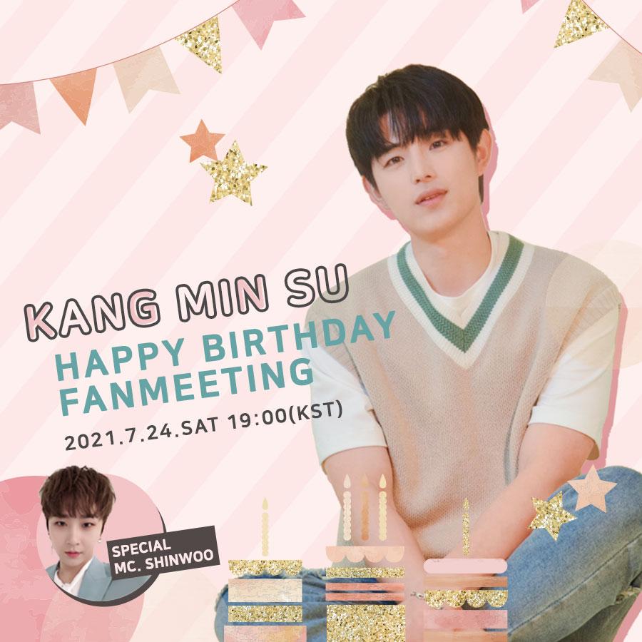 KANG MIN SU -HAPPY BIRTHDAY ONLINE FANMEETING- [VOLUME LIVE]