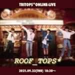 "TRITOPS* [""ROOF_TOPS*""ONLINE LIVE]"