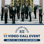 Golden Child 2nd Album [GAME CHANGER] LAST 1:1 Video Call Event