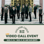 Golden Child 2nd Album [GAME CHANGER] LAST Video Call Event