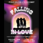 F.CUZ ONLINE LIVE CONCERT「FALLING IN LOVE」[1部]