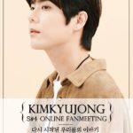 KIMKYUJONG S#4 ONLINE FANMEETING '다시 시작된 우리들의 이야기' [Show1]